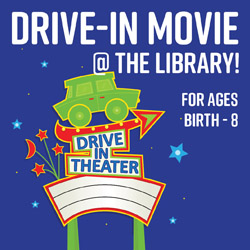 Drive-In Movie @ the Library!