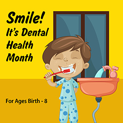 Smile! It's Dental Health Month