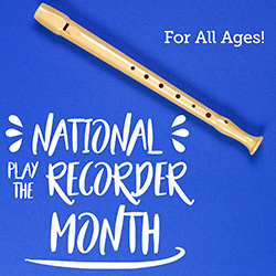 National Play the Recorder Month