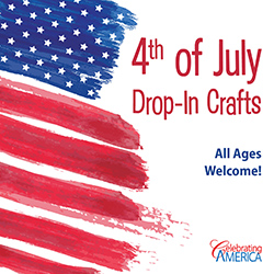 4th of July Drop-In Crafts