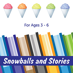 Snowballs and Stories