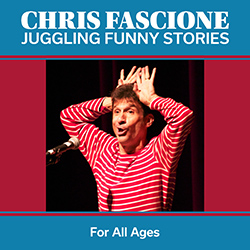 Chris Fascione: Juggling Funny Stories
