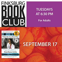 Finksburg Book Club: What the Eyes Don't See