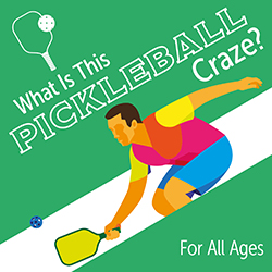 What Is This Pickleball Craze?