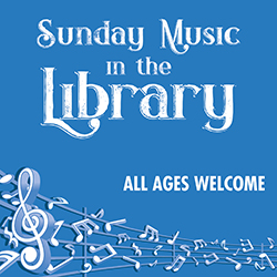 Sunday Music in the Library