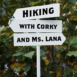Hiking with Corky and Ms. Lana