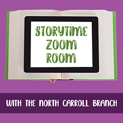 Storytime Zoom Room with the North Carroll Branch