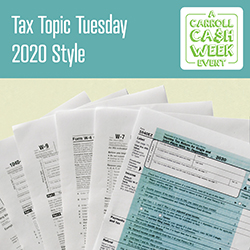 Tax Topic Tuesday - 2020 Style