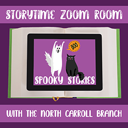 Storytime Zoom Room with the North Carroll Branch: Spooky Stories