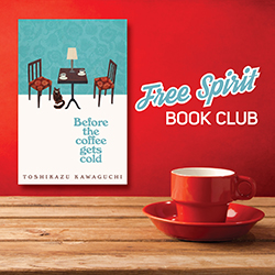Free Spirit Book Club: Before the Coffee Gets Cold
