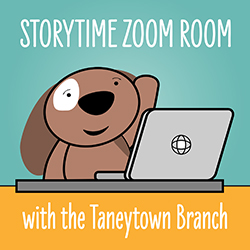 Storytime Zoom Room with the Taneytown Branch