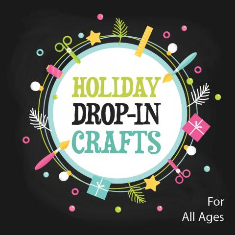 Holiday Drop-In Crafts
