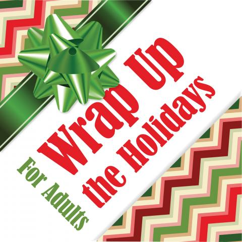 Wrap Up the Holidays