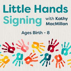 Little Hands Signing