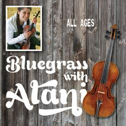 Bluegrass with Alani