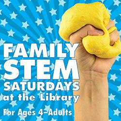 Family STEM Saturdays at the Library: Slime