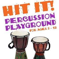 Hit It! Percussion Playground