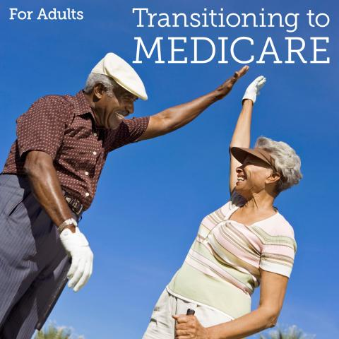Transitioning to Medicare Part 2