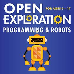 Open Exploration: Programming & Robots