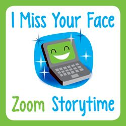I Miss Your Face Zoom Storytime