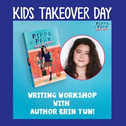 Kids Takeover Day: Pippa Park Raises Her Game Writing Workshop