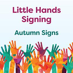 Little Hands Signing: Autumn Signs