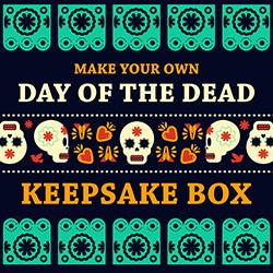 Make Your Own Day of the Dead Keepsake Box
