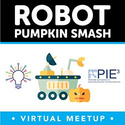 Robot Pumpkin Smash Virtual Meetup
