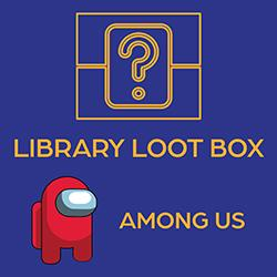 Library Loot Box: Among Us