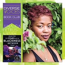 Diverse Voices Book Club: The Stars and the Blackness Between Them