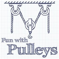 Fun with Pulleys